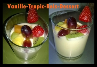 Vanille-Tropic-Reis-Dessert